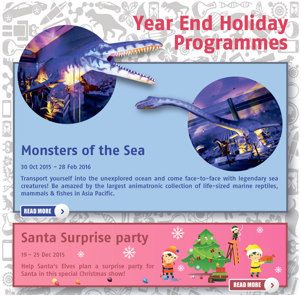 Science Centre Year End Holiday Programmes. Monsters of the Sea, Santa Surprise Party.