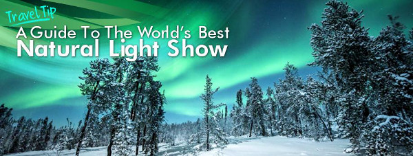 A guide to see the northern lights