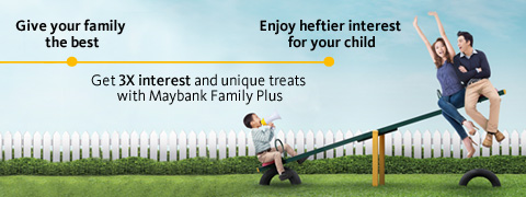 maybank family plus account