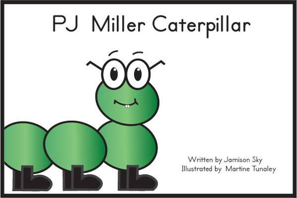 PJ Miller Caterpillar Storybook