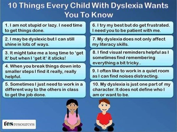 What every child with Dyslexia wants you to know
