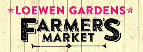 farmers markets at loewen gardens