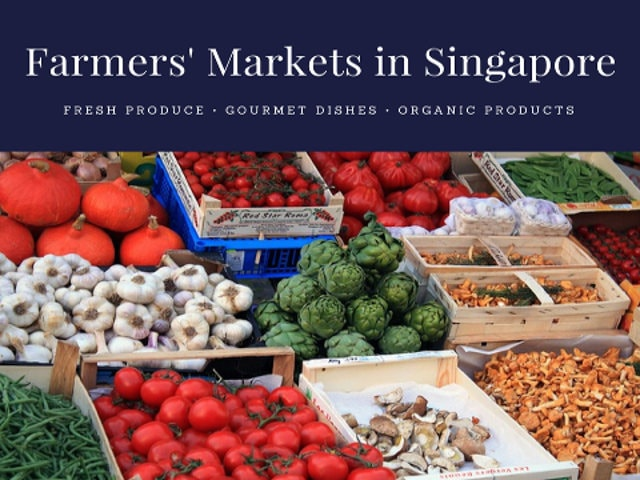 Farmers Markets in Singapore