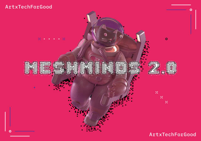 Mesh Minds 2.0 Artx Tech For Good