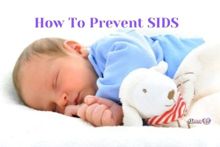 How To Prevent SIDS or Sudden Infant Death Syndrome