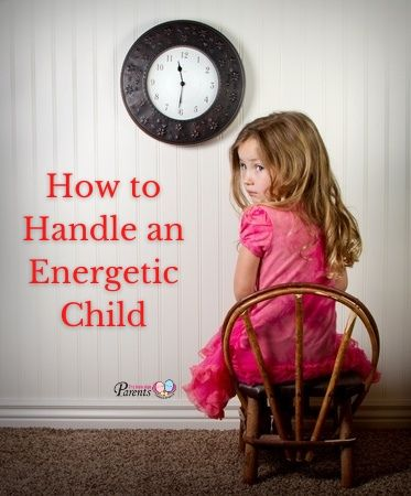 How to Handle an Energetic Child