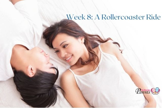 Week 8 Of Pregnancy – A Rollercoaster Ride