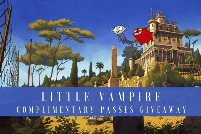 Little Vampire Movie Complimentary Passes Giveaway