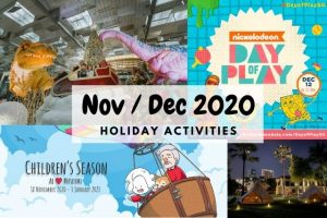 42 November-December School Holidays 2020 Activities for Kids
